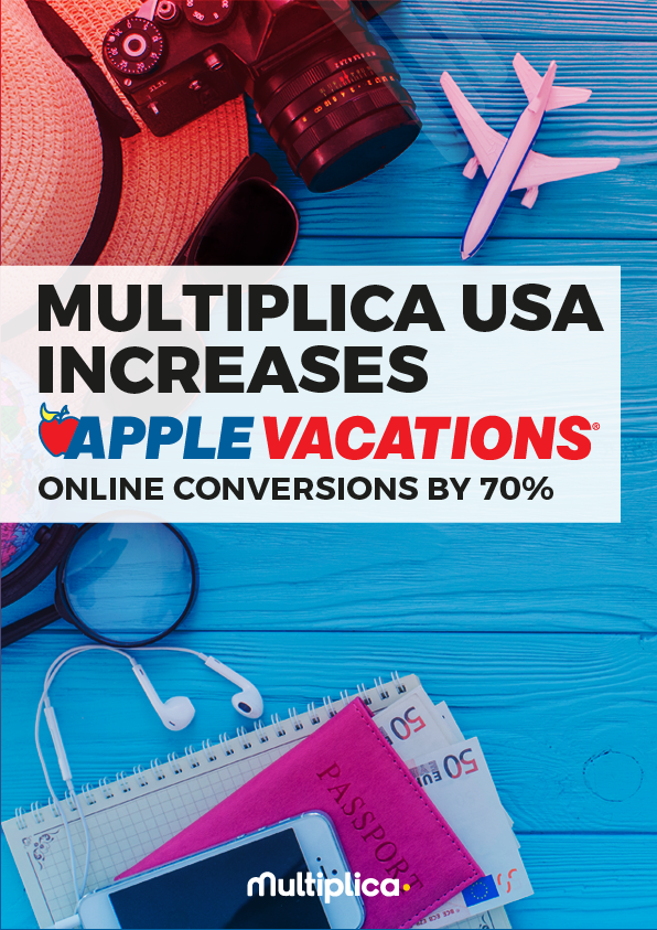Multiplica USA Increases Apple Vacations Online Conversions By 70%